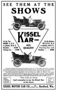 Advertising: 1909 Kissel #Wisconsin #advertising #vintage
