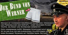 """""""Der Bund von Werner"""" // Die Jimi Kannix Erfahrung ### Das Wunder von Bern, Der Bund von Werner, Gestapo, Musical, Nazical, Parodie, Werner Best,"""