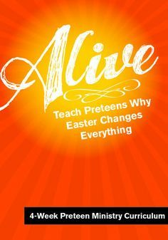Teach Preteens why Easter changes everything http://www.childrens-ministry-deals.com/products/alive-preteen-ministry-easter-curriculum