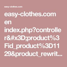 easy-clothes.com en index.php?controller=product%3Fid_product%3D1129&product_rewrite=