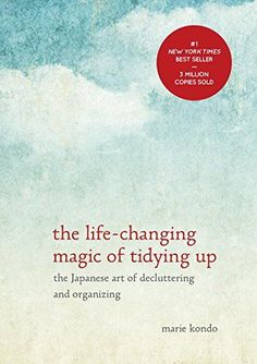 Have you heard of the KonMari method of de-cluttering and organizing? It is based off the book The Life Changing Magic of Tidying Up by Japanese tidying expert Marie Kondo. I read the book over the… Marie Kondo Buch, Reading Lists, Book Lists, Reading Books, Minimalism Living, Konmari Methode, Good Books, Books To Read, Buy Books