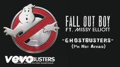 I have been so freaking excited about this for weeks and OH MY GOD IT WAS SO WORTH THE WAIT! Fall Out Boy - Ghostbusters (I'm Not Afraid) (Audio) ft. Missy Elliott - YouTube