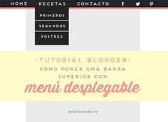 Tutorial Blogger: Cómo poner una barra superior con menú desplegable e iconos sociales