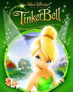 Tinker Bell (2008).  My daughter is a Huge Tinker Bell fan!
