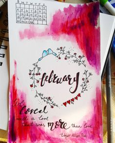 I started bullet journaling this year (after January started), so I'l make the rest of the year pretty. Here's my cover page for February. #february #februarycoverpage #bujo #bulletjournal #artjournal #watercolor #lovebirds #annabellelee #edgarallanpoe