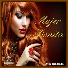 Mujer Bonita (TAmaTto 2017 Latin-Tribal Mix) by TAmaTto on SoundCloud