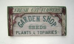 Garden and Farm Related Signs