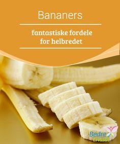 Bananers fantastiske fordele for helbredet  Bananer giver os en #masse energi i løbet af dagen, men spis dem #ikkeom natten - der forbrænder #kroppen nemlig færre #kalorier.
