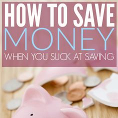 The Secret to Saving Money When You Don't Have Willpower