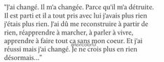 Au masculin. Hard To Love, Sad Love, French Poems, Queen Quotes, My Mood, Change Quotes, True Quotes, Beautiful Words, Picture Quotes