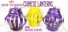 Learn how to make durable Chinese lanterns from soda cans! Paint them any color and fill with LED tea lights. Great upcycle decor for all occasions. Mason Jar Crafts, Bottle Crafts, Countertop Makeover, Natural Bug Spray, Natural Hand Sanitizer, Wooden Snowmen, Led Tea Lights, Chinese Lanterns, Painted Mason Jars