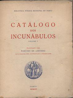 Catálogo dos Incunábulos, Vol I, | VITALIVROS // Livros raros, usados & antigos