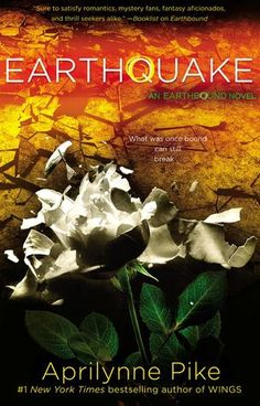 Earthquake by Aprilynne Pike | Earthbound, BK#2 | Publisher: Razorbill | Publication Date: July 15, 2014 |  #YA #Paranormal