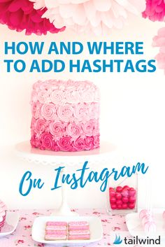How and Where to Add Instagram Hashtags - in caption or in the description #instagrammarketing #instagrammarketingtips #instagrammarketingideas #instagramforbusiness <br>