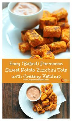 Easy (Baked) Parmesan Sweet Potato Zucchini Tots with Creamy Ketchup - These aren't just your regular tater tots! They have 2 veggies that pack in way more nutrition than just regular potatoes. Plus your kids will love helping you make these! http://www.superhealthykids.com/easy-baked-parmesan-sweet-potato-zucchini-tots-creamy-ketchup/