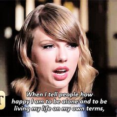 And Taylor Swift revealed she believes the same thing. | The 21 Best Damn Celebrity Responses To Questions About Relationships