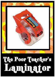 The Poor Teacher's Laminator..haha
