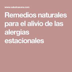 Remedios naturales para el alivio de las alergias estacionales