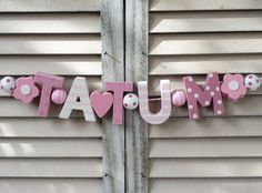 TATUM WOODEN NAME SIGN PINK WALL LETTERS DOOR DECOR BABY SHOWER NURSERY SHABBY #NostalgieSpiel