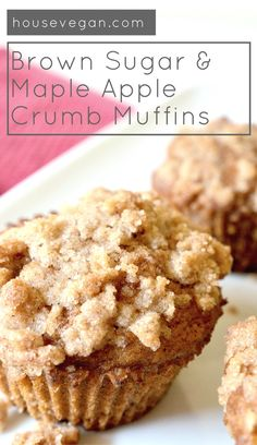 Brown Sugar & Maple Apple Crumb Muffins [2020] Lay The Table Vegan Apple Muffins, Apple Cinnamon Muffins, Healthy Muffins, Egg Free Recipes, Apple Recipes, Baking Recipes, Cake Recipes, Dessert Recipes, Apple Desserts