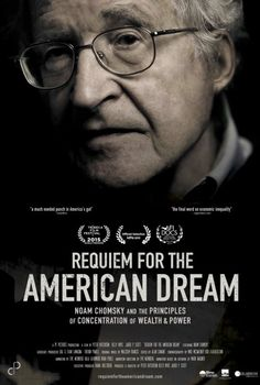 Requiem for the American Dream. Let Noam school you! This documentary is available on Netflix. Watching now, and learning so much