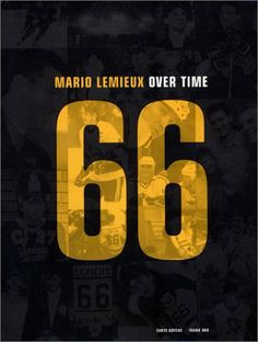 Mario Lemieux: Over Time by Chrys Goyens. $8.55. Publisher: Universe; 1St Edition edition (November 17, 2001). 192 pages Mario Lemieux, Hockey World, Book People, Pittsburgh Penguins, Memoirs, Books To Read, Reading, Athletes, Pens