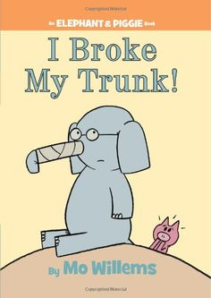 I Broke My Trunk! (An Elephant and Piggie Book) Hardcover – February 8, 2011 by Mo Willems (Author, Illustrator) Gerald is careful. Piggie is not. Piggie cannot help smiling. Gerald can. Gerald worrie