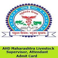 Ahd Maharashtra Livestock Supervisor Attendant Admit Card 2019