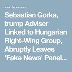 Sebastian Gorka, trump Adviser Linked to Hungarian Right-Wing Group, Abruptly Leaves 'Fake News' Panel - Cannot Defend Links #Resist #tRumptRash #trumptrainwreck #impeach