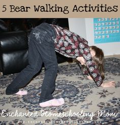 Roar ... come walk like a bear with these fun gross motor skill exercises!