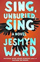 Sing, Unburied, Sing. Read 1.27.2018. Beautifully written.