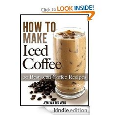 My New Favorite E-Book, How To Make Iced Coffee.