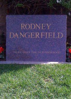 Grave Marker- Rodney Dangerfield in Westwood Memorial Park Cemetery