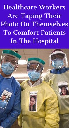 Healthcare Workers Are Taping Their Photo On Themselves To Comfort Patients In The Hospital Work Office Design, Dental Office Design, Medical Design, Healthcare Design, Pill Finder, Healthcare Website, You At Work, Sleeping Pills, Mental Disorders