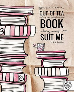 Tea and books have a certain magic that takes you to a wonderful world.