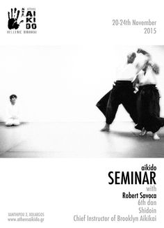 Seminar at Athens Aikido with Robert Savoca Sensei, 6th Dan, November 2015