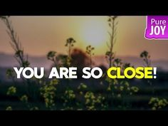Abraham Hicks You Can't Even Imagine How Close You Are From What You Want! - YouTube