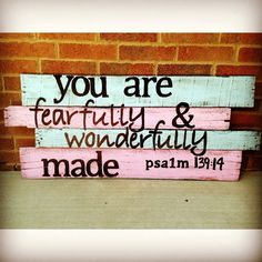 pallet art, reclaimed wood, nursery art, you are fearfully and wonderfully made Bible verse