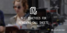 Best-practices-for-reviewing-call-sheets
