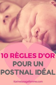 10 règles d'or pour un postnatal idéal via - Aurélie Moritz - Photo Baby Information, Baby Co, Pregnancy Info, Happy Pregnancy, Baby Education, Pregnant Mom, Natural Baby, Baby Bumps, Baby Sleep