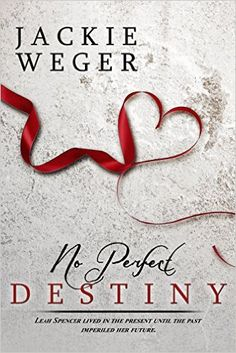 No Perfect Destiny - Kindle edition by Jackie Weger. Romance Kindle eBooks @ Amazon.com.