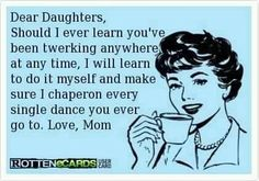 I only have sons but this is for you all who have daughters :)
