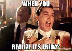 """55 """"Almost Friday"""" Memes - """"When you realize it's Friday."""" Tgif Meme, Tgif Funny, Funny Friday Memes, Its Friday Quotes, Friday Humor, Funny Quotes, Funny Memes, Hilarious, It's Funny"""