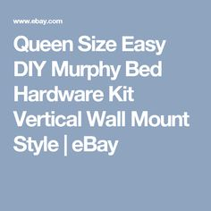 Queen Size Easy DIY Murphy Bed Hardware Kit Vertical Wall Mount Style | eBay