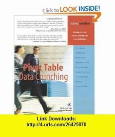 Pivot Table Data Crunching (9780789734358) Bill Jelen, Michael Alexander , ISBN-10: 0789734354  , ISBN-13: 978-0789734358 ,  , tutorials , pdf , ebook , torrent , downloads , rapidshare , filesonic , hotfile , megaupload , fileserve