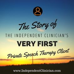 How Jena, the founder of The Independent Clinician, found her very first private therapy client: https://www.independentclinician.com/blog/how-the-founder-of-the-independent-clinician-got-her-very-first-private-speech-therapy-client