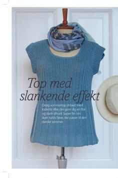Strik med slankende effekt | Femina Knitting Patterns Free, Knit Patterns, Free Knitting, Outlander Knitting, Bib Pattern, Crochet Pattern, Summer Knitting, Knit Shirt, Drops Design