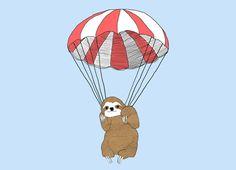 """Parachuting Sloth"" - Threadless.com - Best t-shirts in the world! ry guy!"