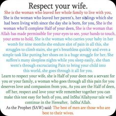 Respect your Wife ~ Islamic Images from Qur'an & Hadith Islamic Quotes On Marriage, Muslim Couple Quotes, Islam Marriage, Muslim Love Quotes, Quran Quotes Love, Beautiful Islamic Quotes, Islamic Inspirational Quotes, Religious Quotes, Wisdom Quotes