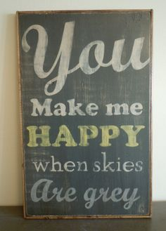 You Make Me Happy by PaintdShabby on Etsy, $30.00
